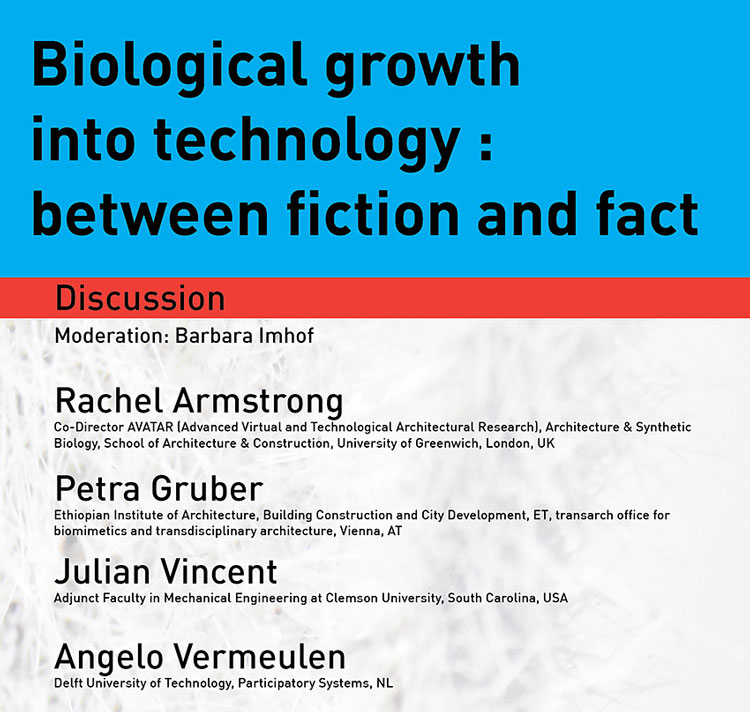 Biological growth into technology : between fiction and fact.
